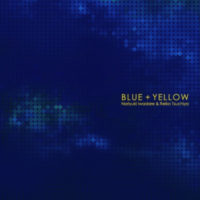「BLUE + YELLOW」岩垂徳行・土屋玲子